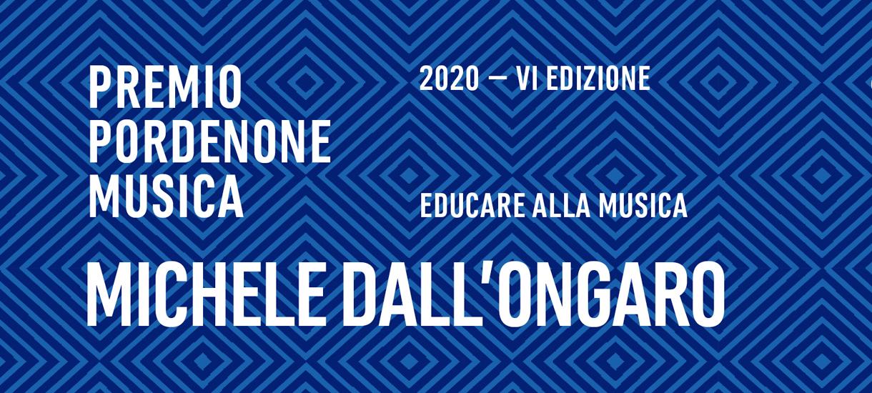 Premio Pordenone Musica 2020 – Michele Dall'Ongaro