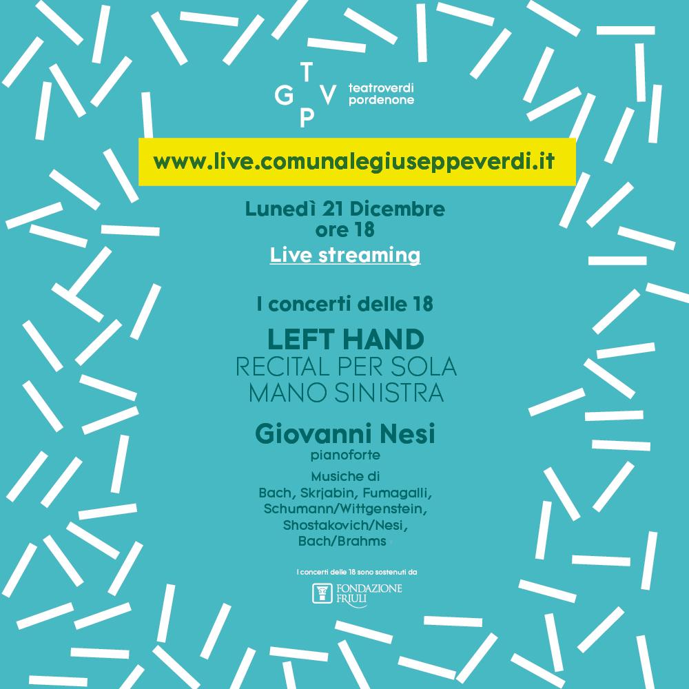 I CONCERTI DELLE 18 (LIVE STREAMING)<br> LEFT HAND