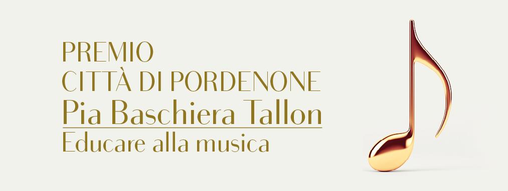 """PREMIO CITTÀ PORDENONE<br>""""PIA BASCHIERA TALLON"""" 2017"""